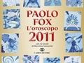 Oroscopo 2011 di Paolo Fox, il regalo giusto per Natale