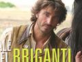 Il Generale dei Briganti, ultima puntata stasera su Rai 1